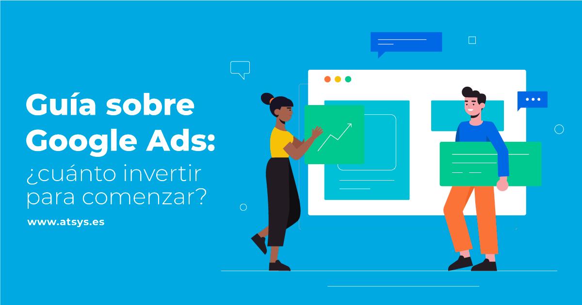 ¿Cuánto Invertir en Google Ads? | Agencia Google Ads en Las Palmas